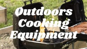 Outdoors Cooking Equipment